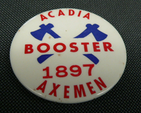 Acadia Booster Button 1897