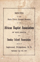 Minutes of the Sixty-Third Annual Session of the African Baptist Association of Nova Scotia and Sunday Sunday School Association