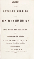 Minutes of the seventh session of the Baptist Convention of Nova Scotia, New Brunswick, and Prince Edward Island.