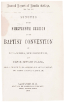 Minutes of the nineteenth session of the Baptist Convention of Nova Scotia, New Brunswick, and Prince Edward Island.