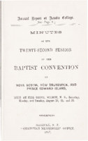 Minutes of the first session of the Baptist Convention of Nova Scotia, New Brunswick, and Prince Edward Island.